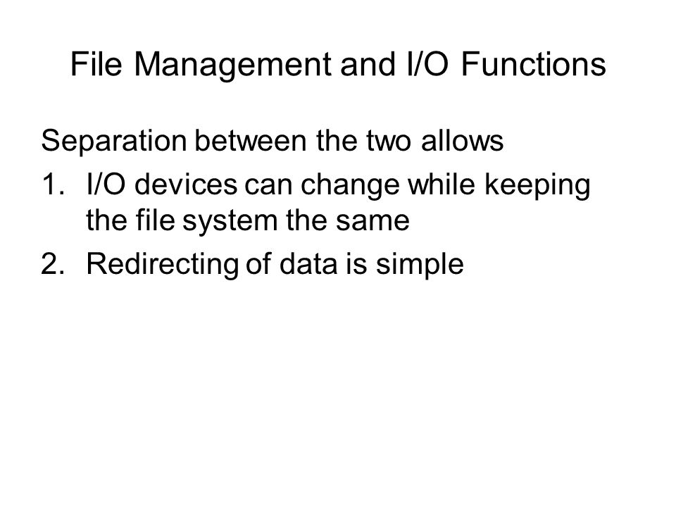File Management and I/O Functions