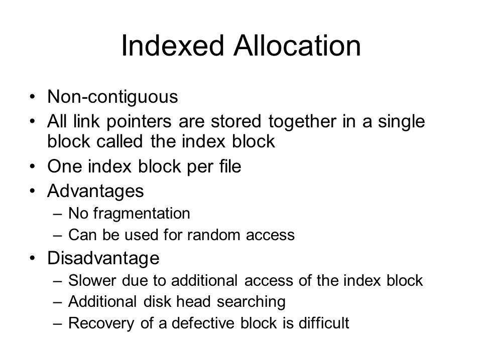 Indexed Allocation Non-contiguous