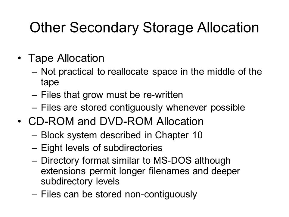 Other Secondary Storage Allocation