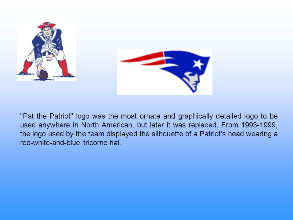Pat the Patriot logo was the most ornate and graphically detailed logo to be used anywhere in North American, but later it was replaced.