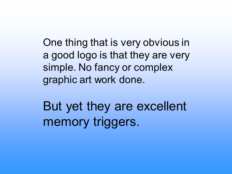 But yet they are excellent memory triggers.
