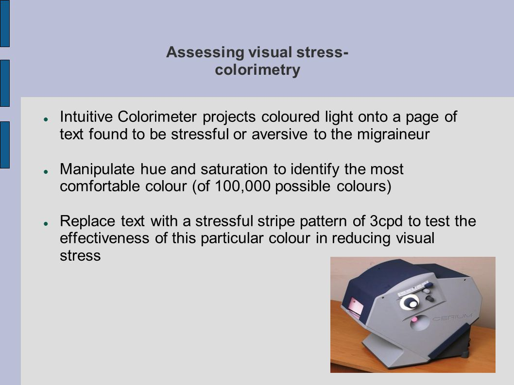 Assessing visual stress- colorimetry