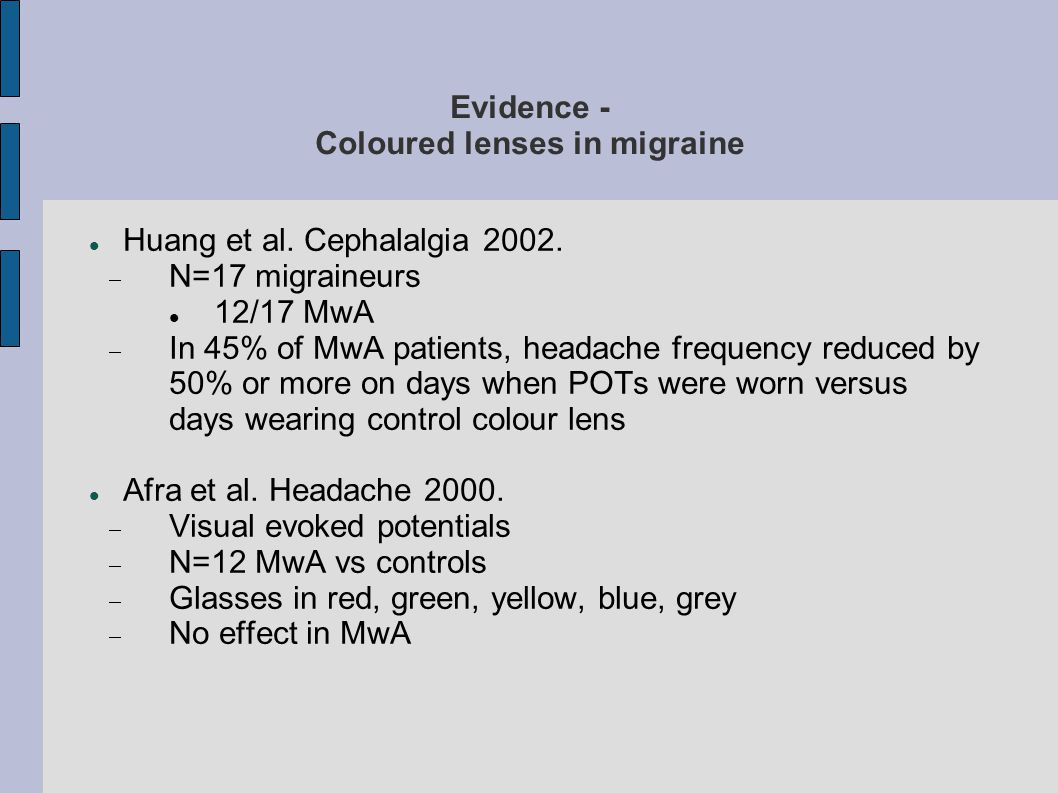 Evidence - Coloured lenses in migraine