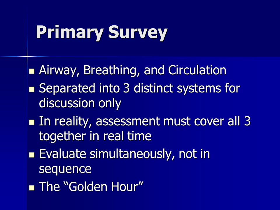 Primary Survey Airway, Breathing, and Circulation