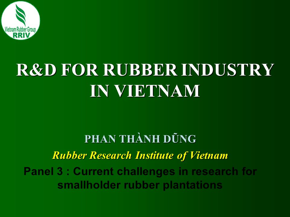 R&D FOR RUBBER INDUSTRY IN VIETNAM