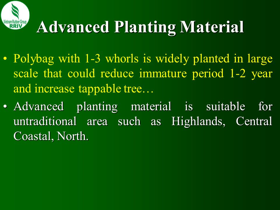 Advanced Planting Material