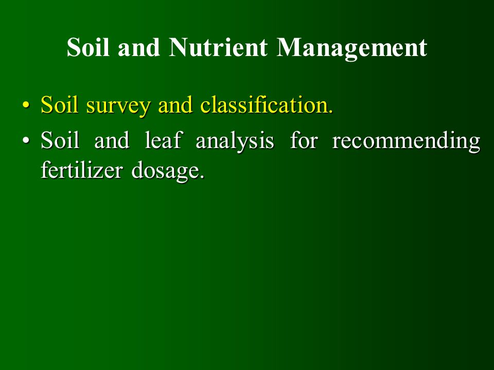 Soil and Nutrient Management