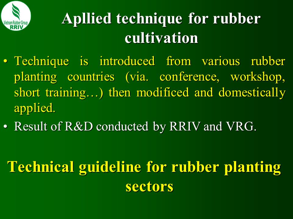 Apllied technique for rubber cultivation