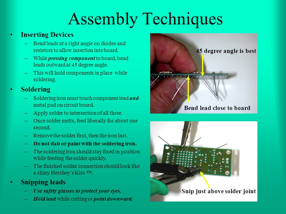Assembly Techniques Inserting Devices Soldering Snipping leads