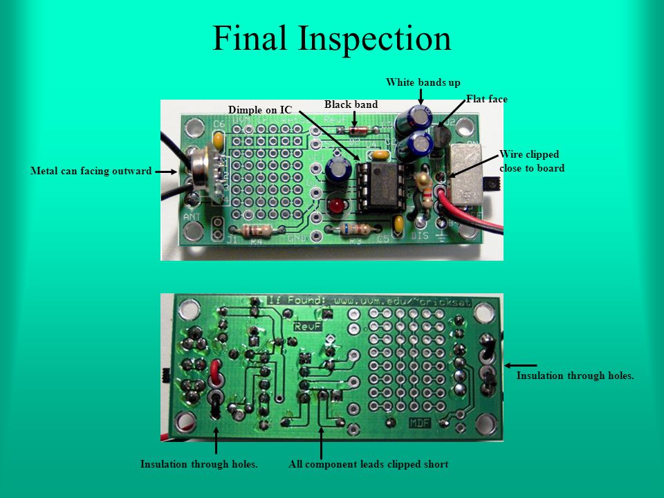 Final Inspection White bands up Flat face Black band Dimple on IC