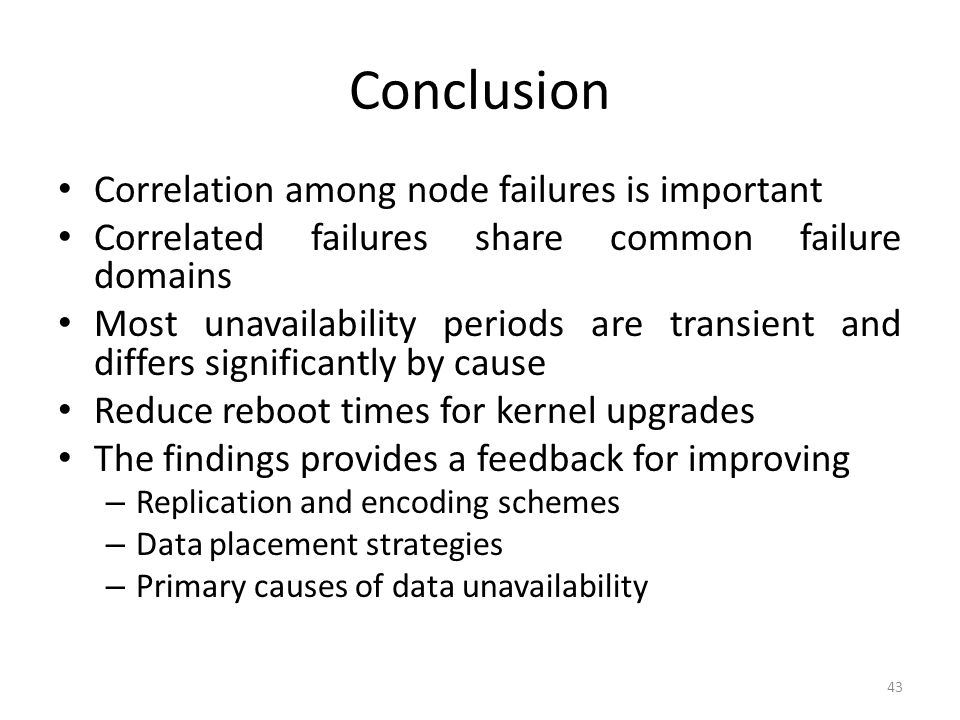 Conclusion Correlation among node failures is important