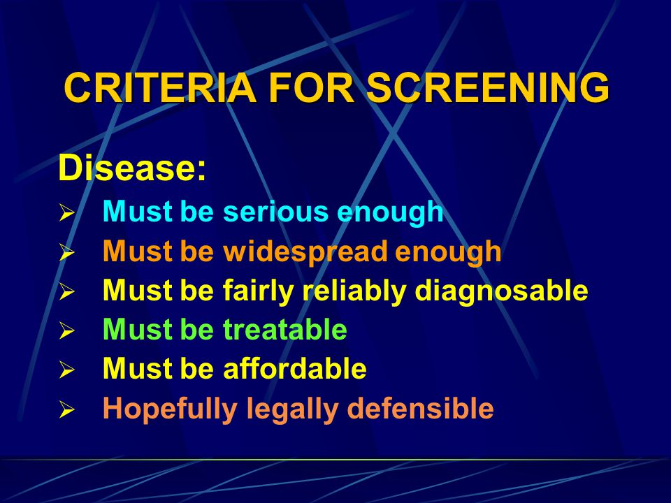 CRITERIA FOR SCREENING
