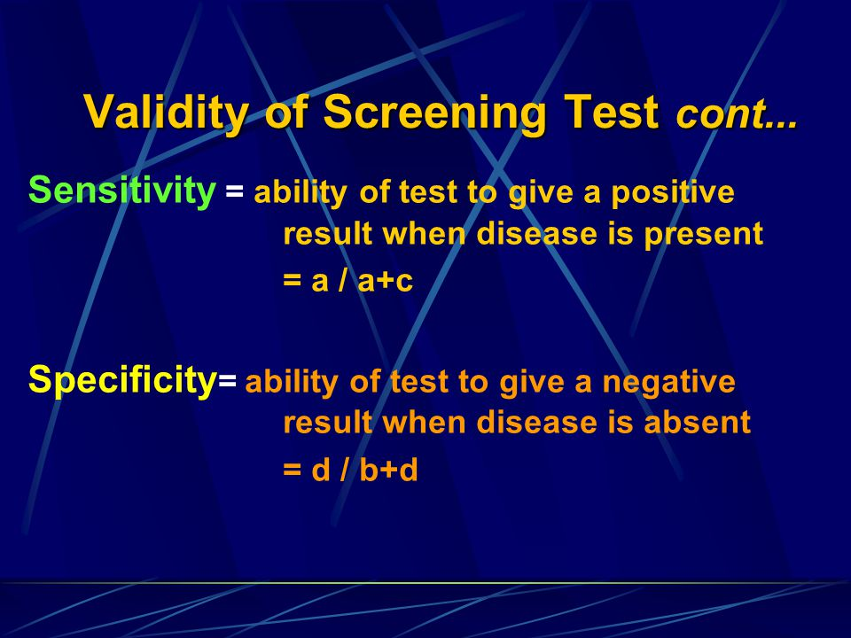 Validity of Screening Test cont...