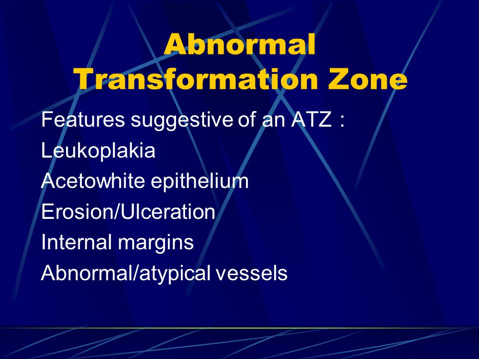 Abnormal Transformation Zone