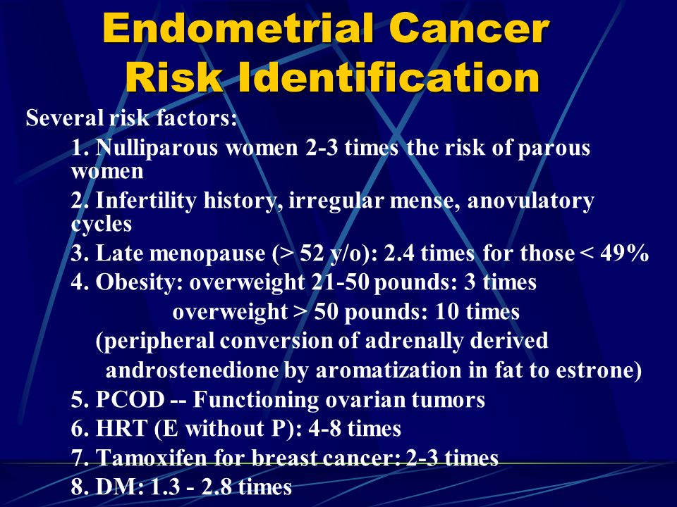 Endometrial Cancer Risk Identification