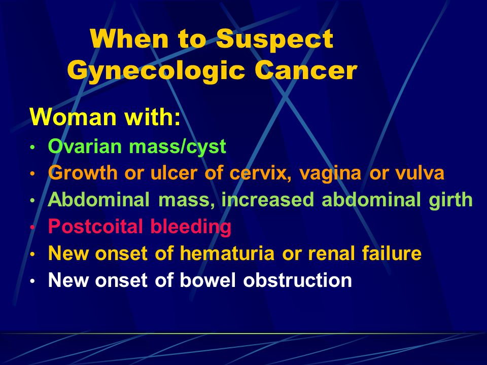 When to Suspect Gynecologic Cancer