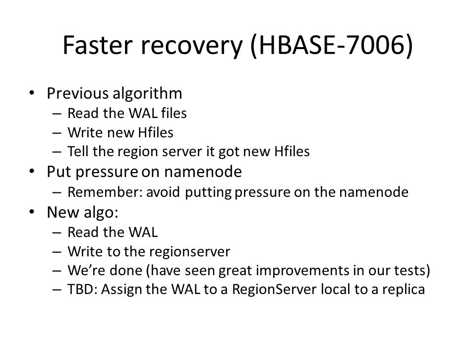 Faster recovery (HBASE-7006)