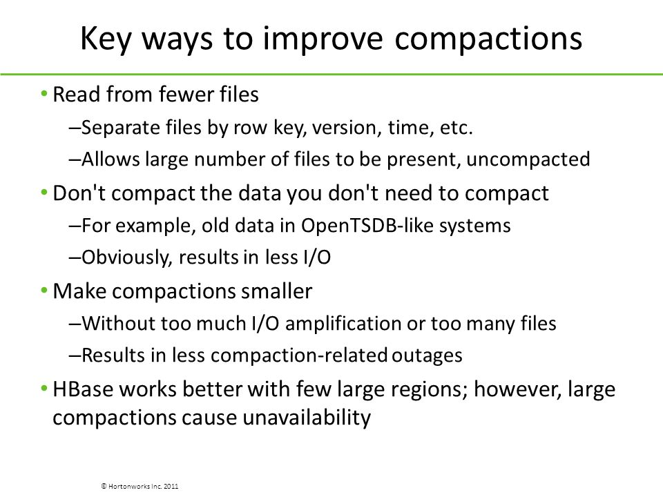 Key ways to improve compactions