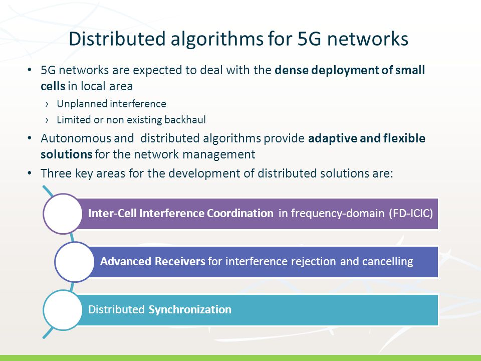 Distributed algorithms for 5G networks