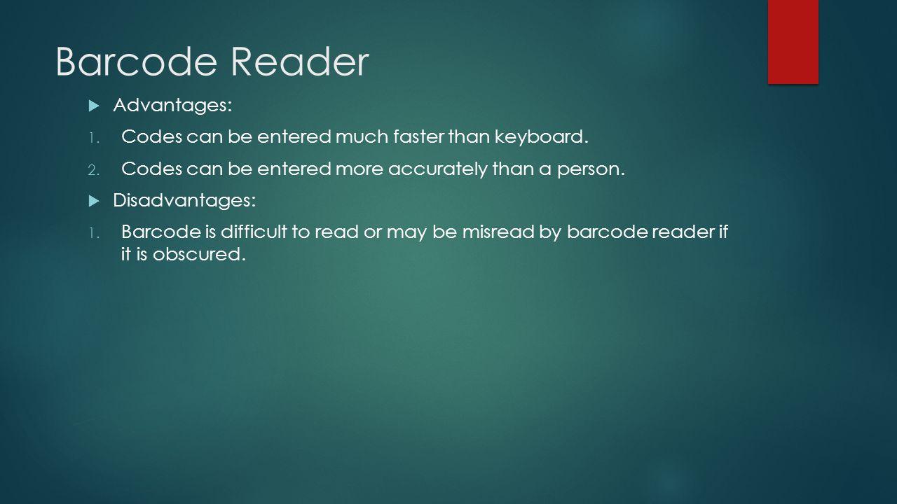 Barcode Reader Advantages: