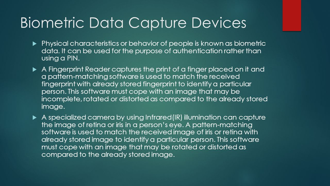 Biometric Data Capture Devices