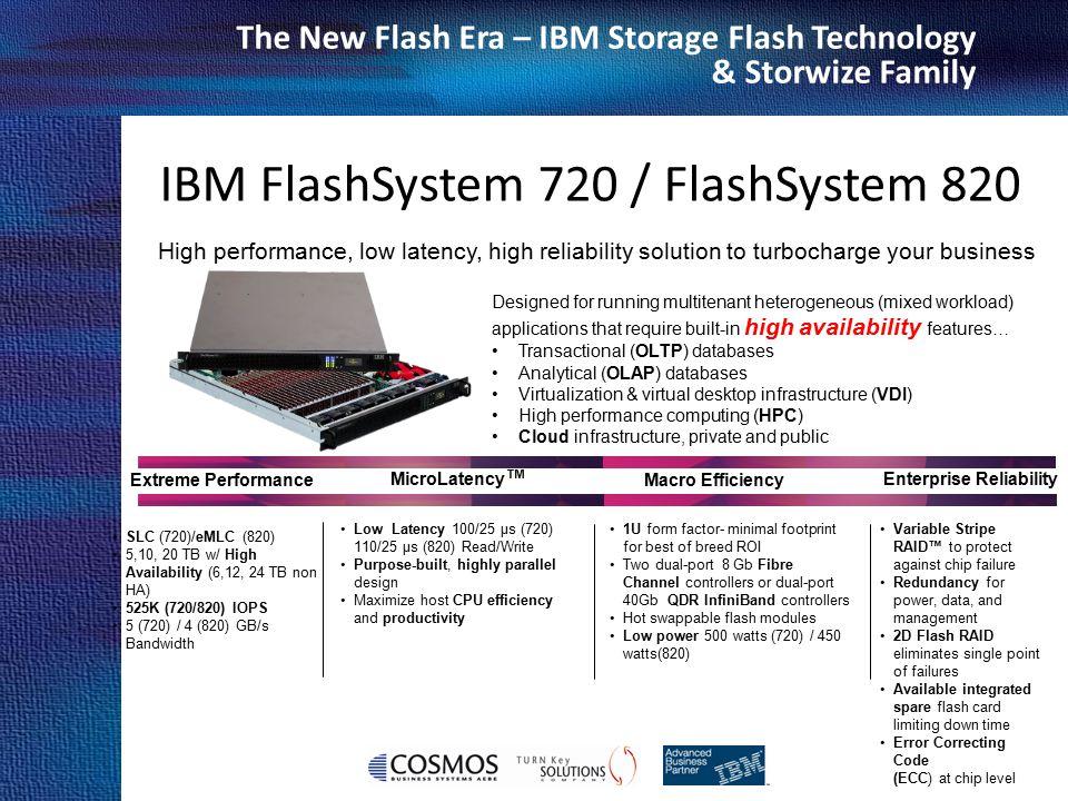 IBM FlashSystem 720 / FlashSystem 820