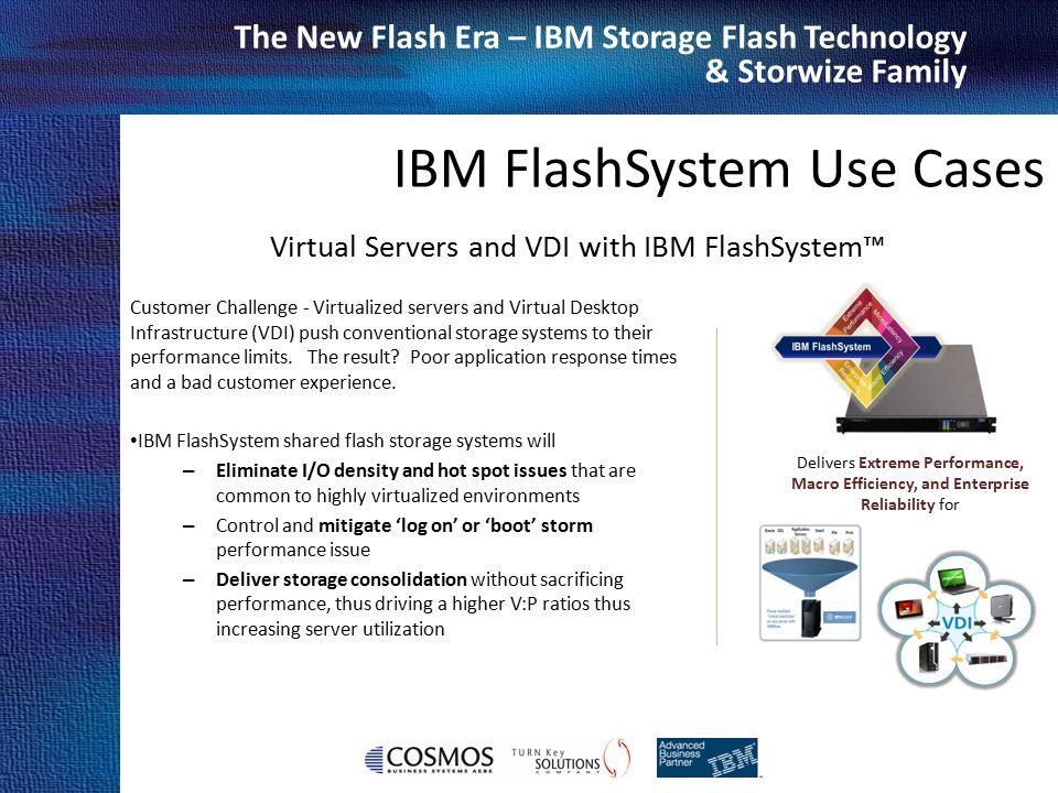 Virtual Servers and VDI with IBM FlashSystem™