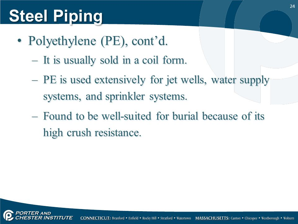 Steel Piping Polyethylene (PE), cont'd.