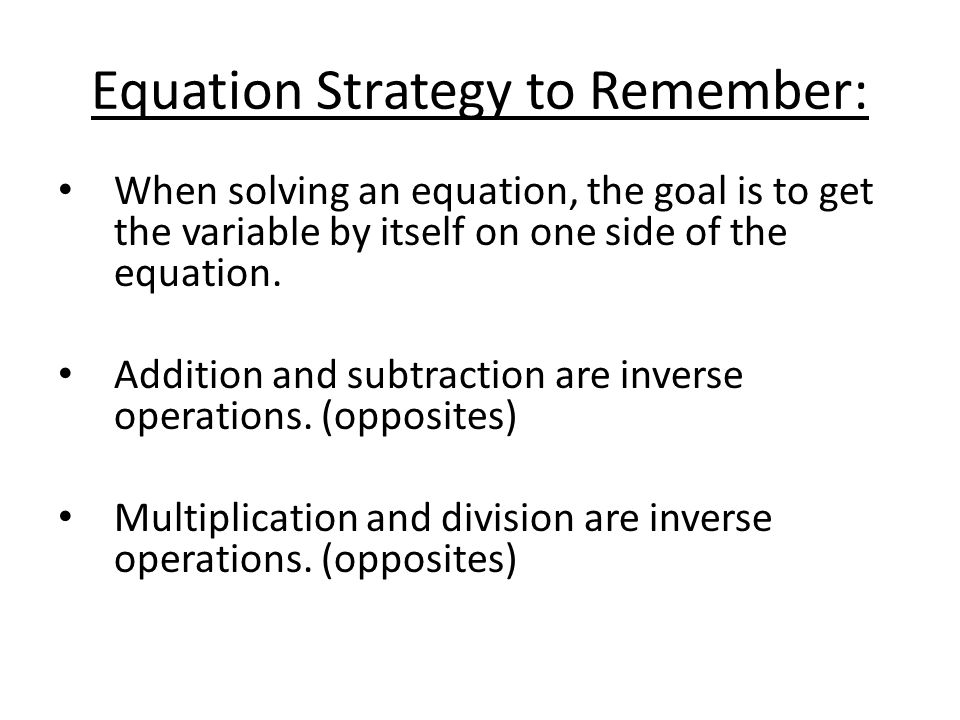 Equation Strategy to Remember: