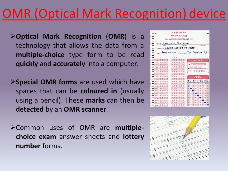 OMR (Optical Mark Recognition) device