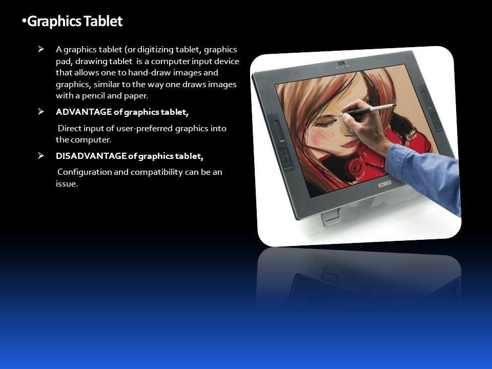 output and graphic tablets