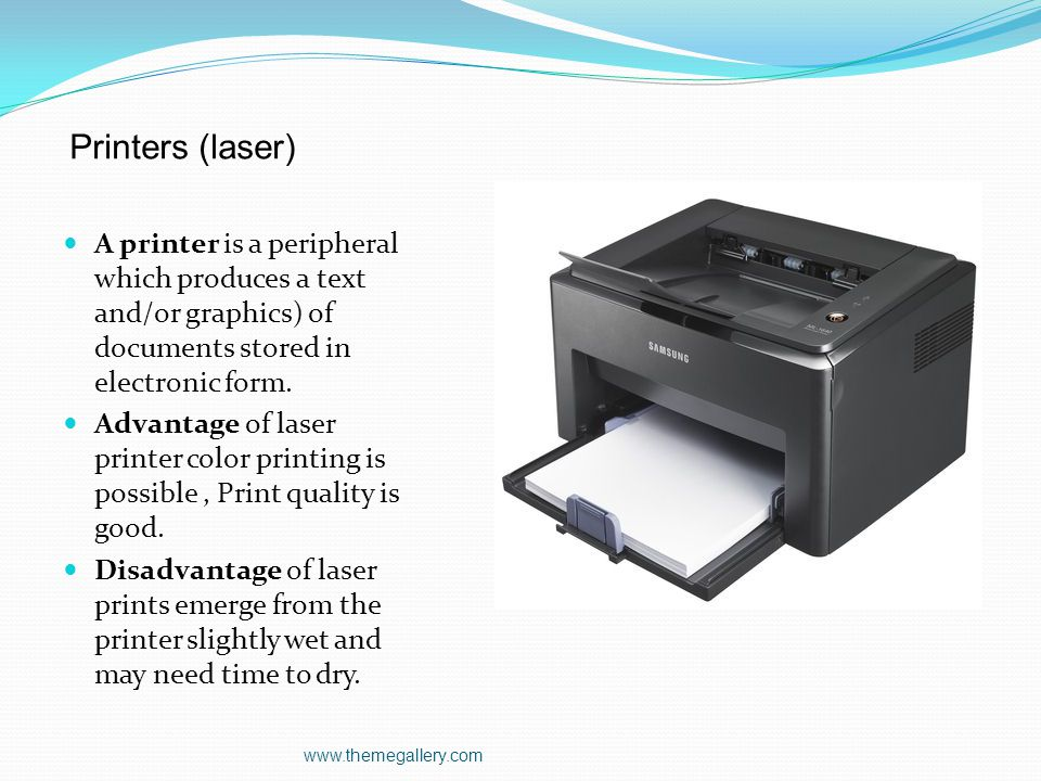 Printers (laser) A printer is a peripheral which produces a text and/or graphics) of documents stored in electronic form.