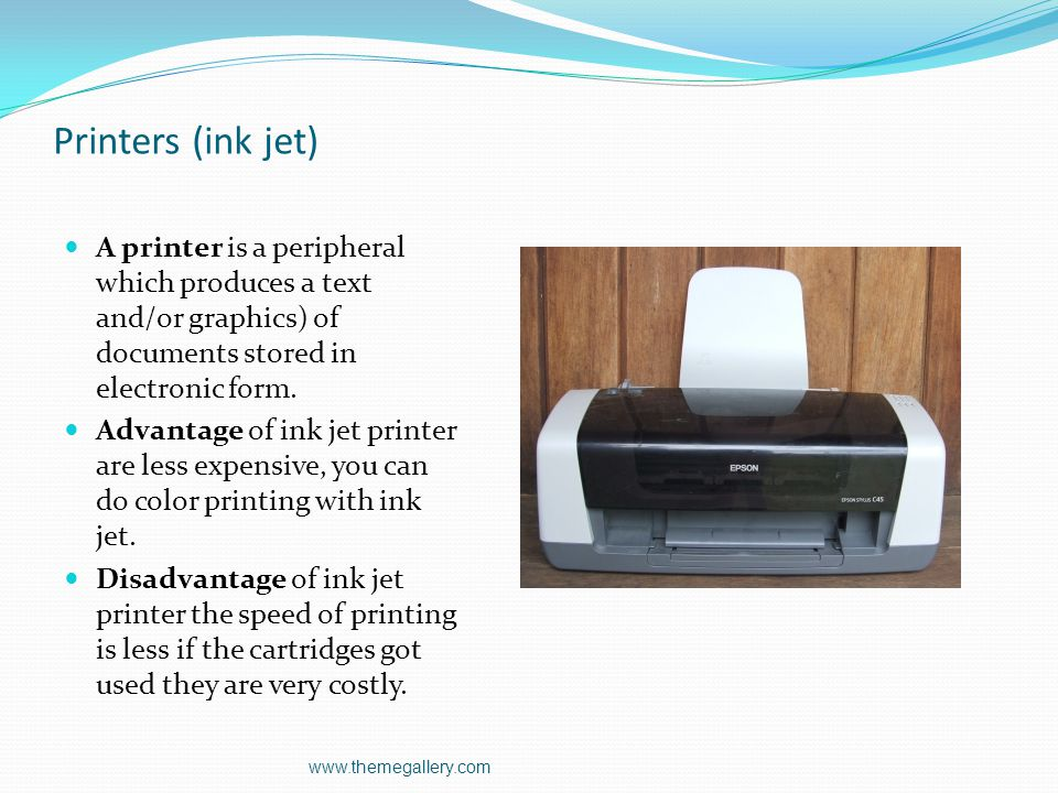 Printers (ink jet) A printer is a peripheral which produces a text and/or graphics) of documents stored in electronic form.