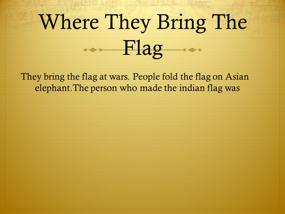 Where They Bring The Flag