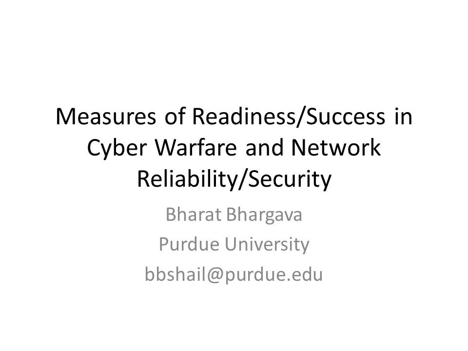 Bharat Bhargava Purdue University bbshail@purdue.edu