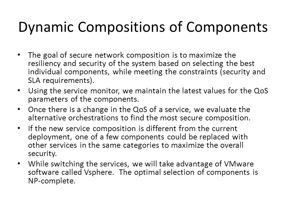 Dynamic Compositions of Components