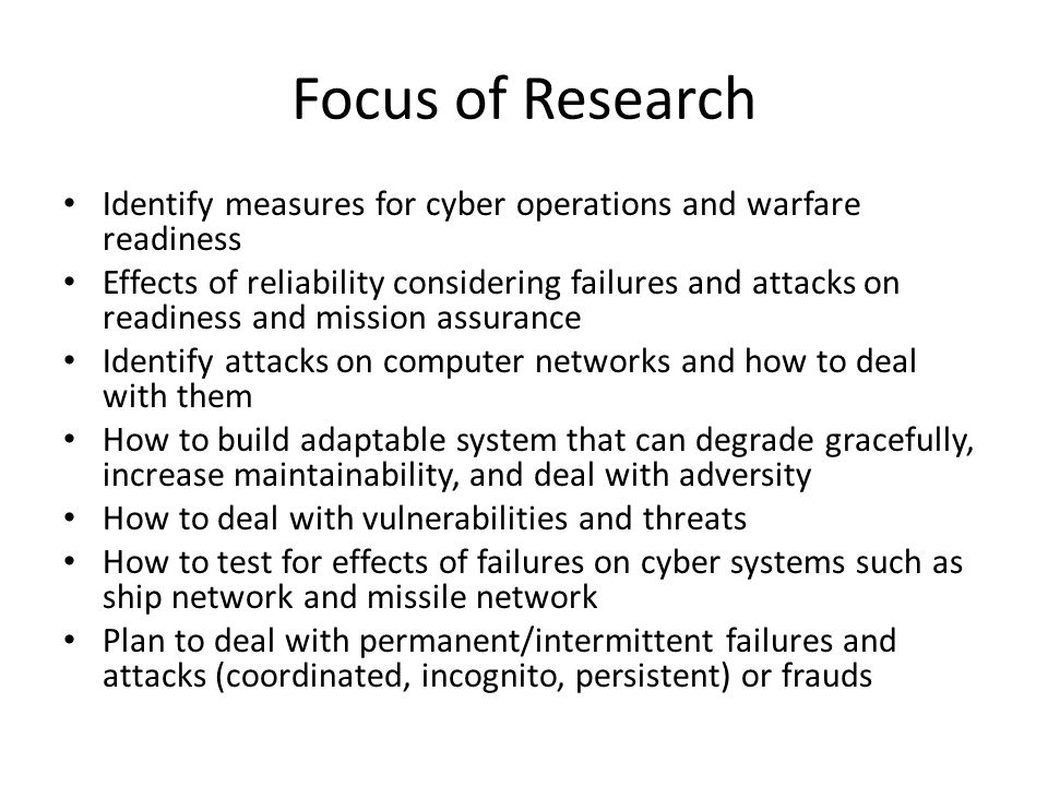 Focus of Research Identify measures for cyber operations and warfare readiness.