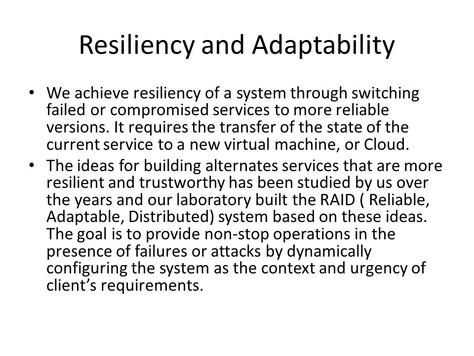 Resiliency and Adaptability