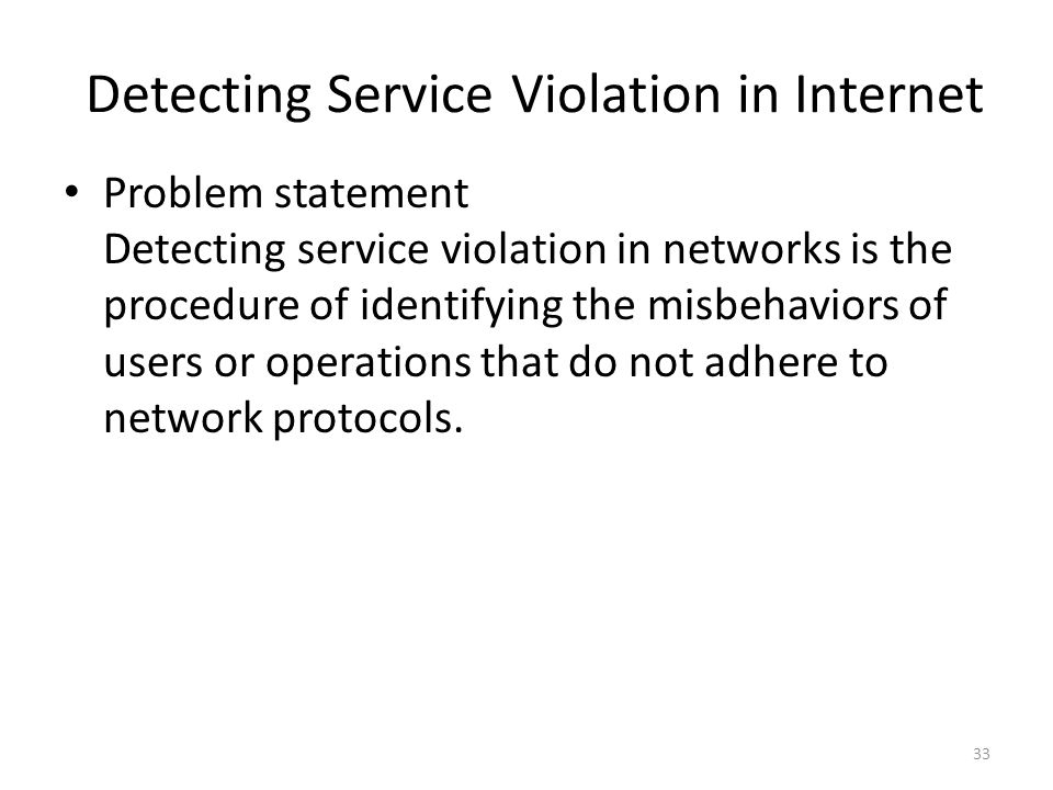 Detecting Service Violation in Internet