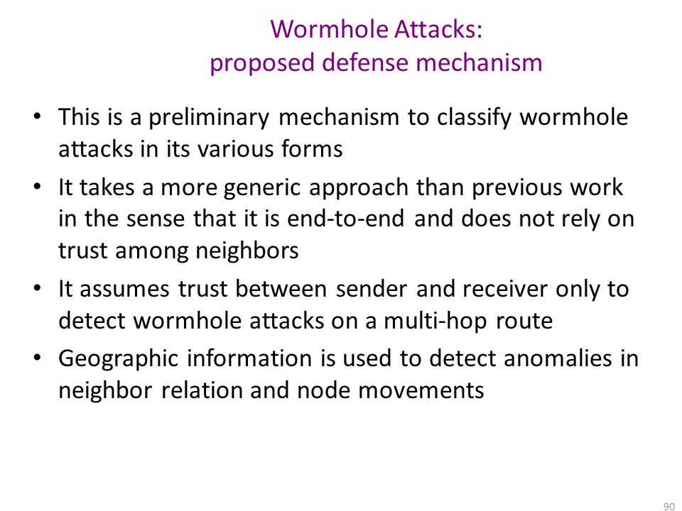 Wormhole Attacks: proposed defense mechanism