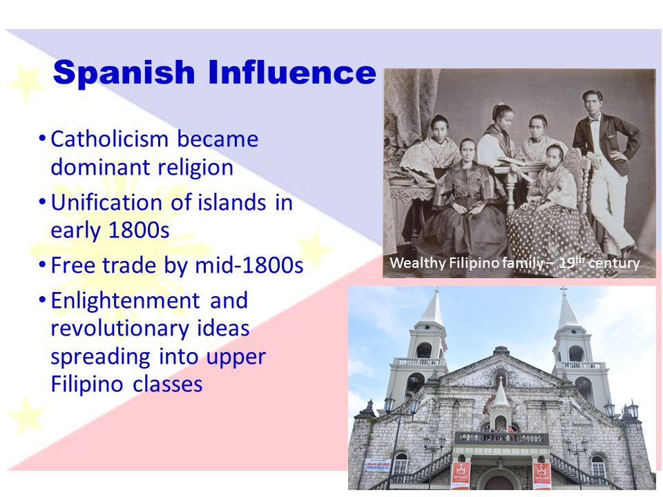Spanish Influence Catholicism became dominant religion