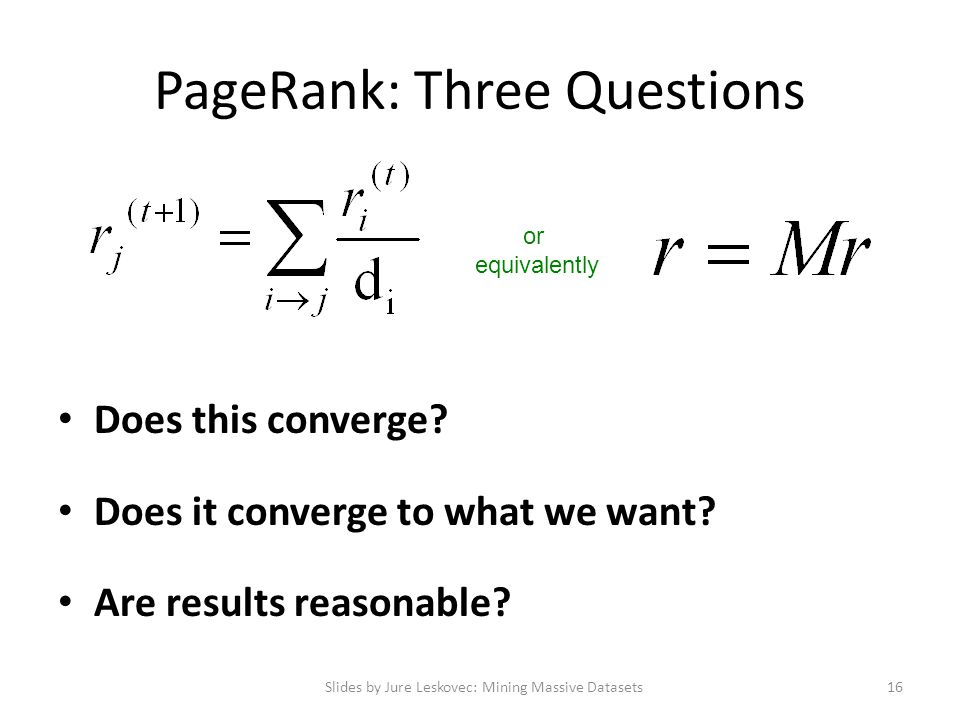 PageRank: Three Questions
