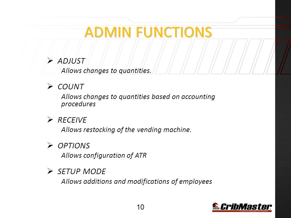 ADMIN Functions ADJUST COUNT RECEIVE OPTIONS SETUP MODE