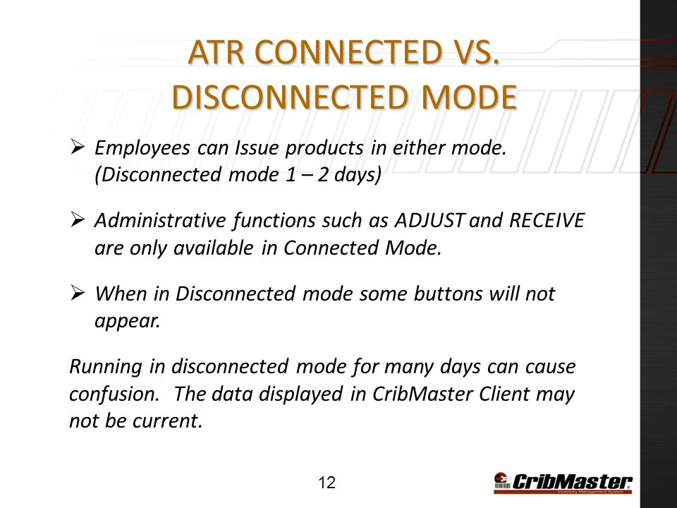 ATR Connected vs. Disconnected Mode
