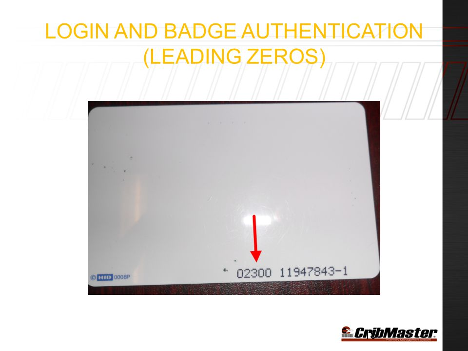 Login and Badge Authentication (Leading Zeros)