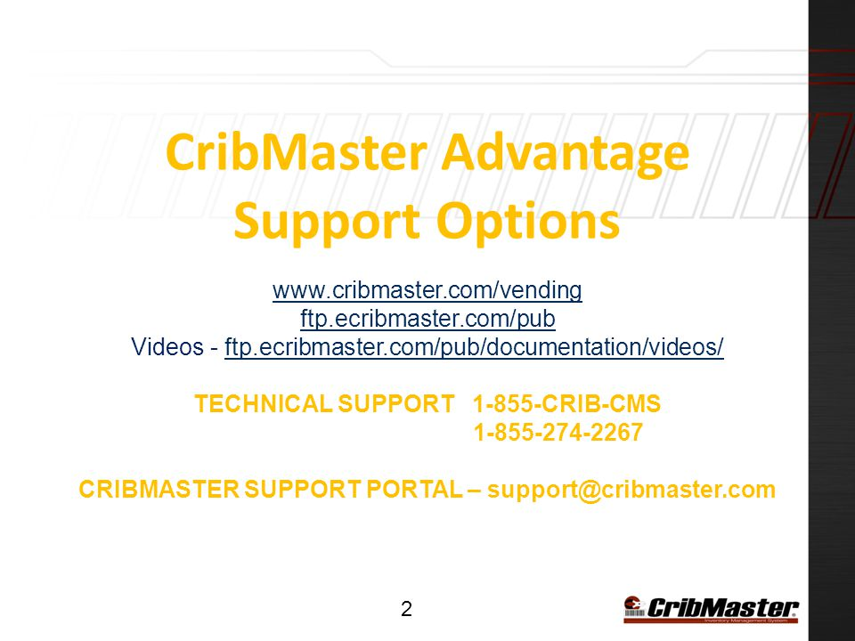 CribMaster Advantage Support Options www. cribmaster. com/vending ftp