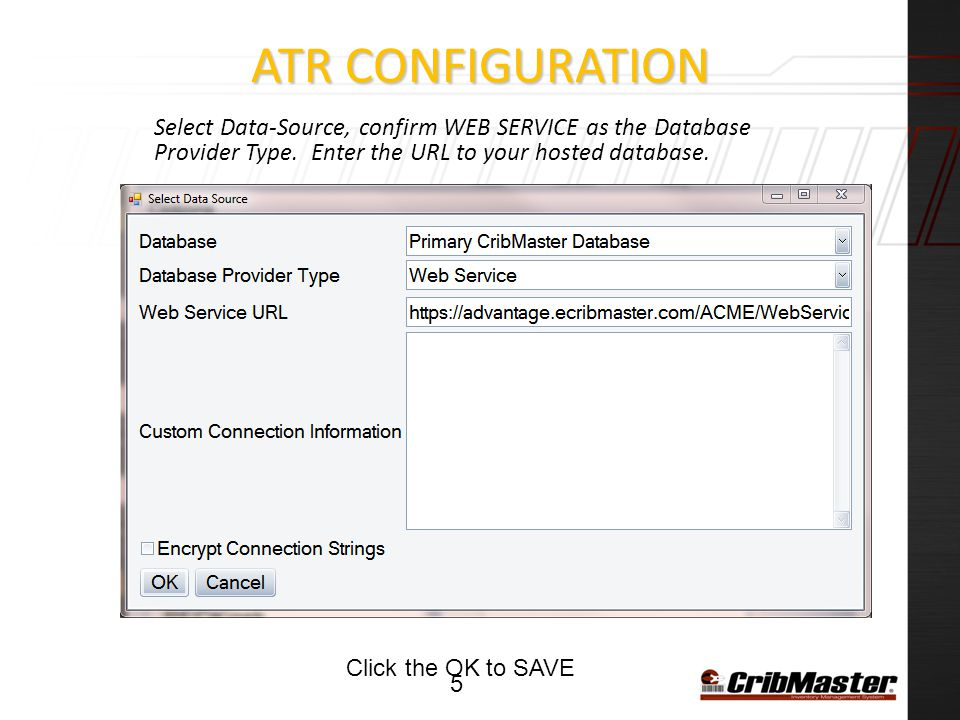 ATR Configuration Select Data-Source, confirm WEB SERVICE as the Database Provider Type. Enter the URL to your hosted database.