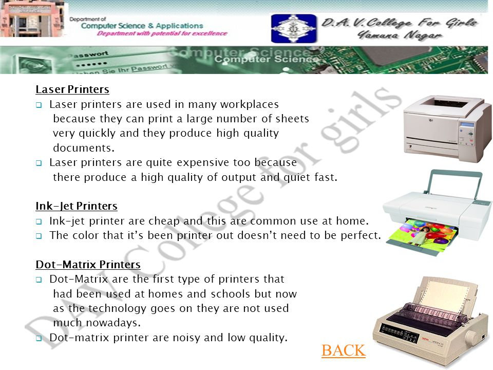 BACK Laser Printers Laser printers are used in many workplaces