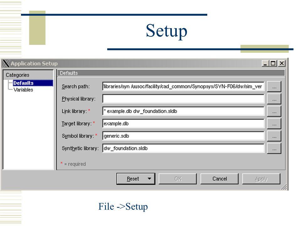 Setup File ->Setup