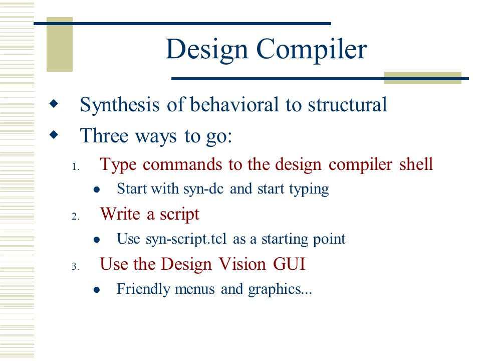 Design Compiler Synthesis of behavioral to structural